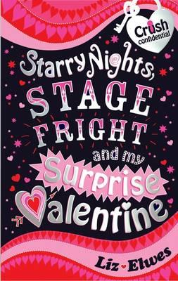 Starry Nights, Stage Fright and My Surprise Valentine (BOK)