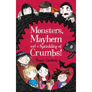 Monsters, Mayhem and a Sprinkling of Crumbs! (BOK)