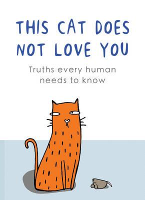 This Cat Does Not Love You (BOK)