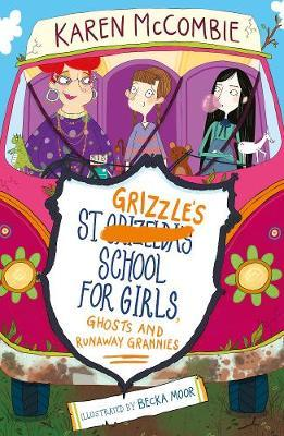 St Grizzle's School for Girls, Ghosts and Runaway Grannies (BOK)
