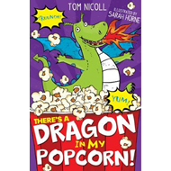 There's a Dragon in my Popcorn! (BOK)