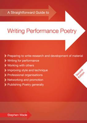 Straightforward Guide to Writing Performance Poetry (BOK)