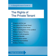 The Rights of the Private Tenant: A Straightforward Guide (BOK)