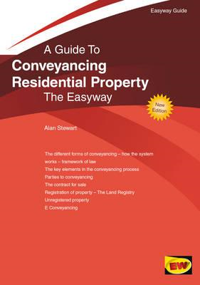 Conveyancing Residential Property: The Easyway (BOK)