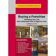 Straightforward Guide to Buying a Franchise (BOK)