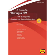 Writing A C.v. - Conducting A Successful Interview (BOK)