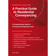 Practical Guide To Residential Conveyancing (BOK)
