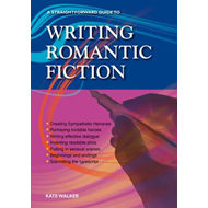Writing Romantic Fiction (BOK)