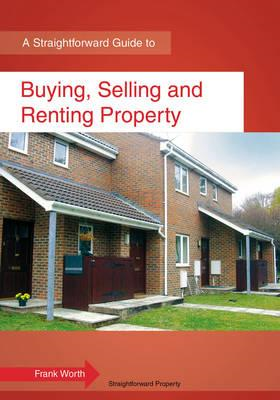 Buying, Selling And Renting Property (BOK)