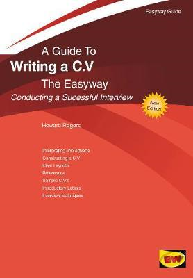 Guide To Writing A C.v. The Easyway (BOK)