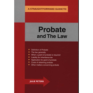 Straightforward Guide To The Probate And The Law (BOK)