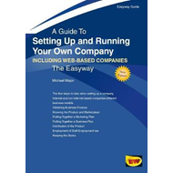 Guide To Setting Up And Running Your Own Company (BOK)