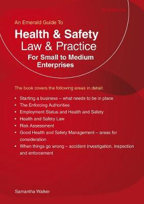 Health And Safety Law And Practice For Small To Medium Enter (BOK)
