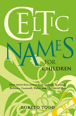 Celtic Names for Children (BOK)