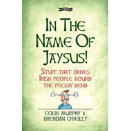 In the Name of Jaysus! (BOK)