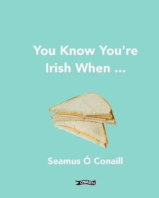 You Know You're Irish When ... (BOK)