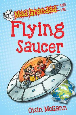 Mad Grandad and the Flying Saucer (BOK)