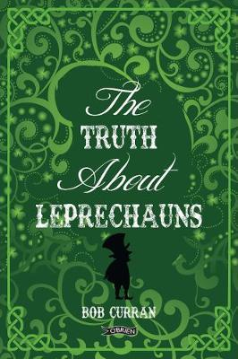Truth About Leprechauns (BOK)