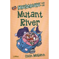 Mad Grandad and the Mutant River (BOK)