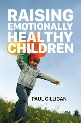 Raising Emotionally Healthy Children (BOK)