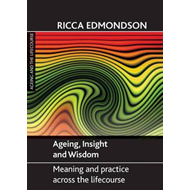 Ageing, Insight and Wisdom (BOK)