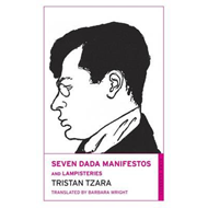 Seven Dada Manifestos and Lampisteries (BOK)