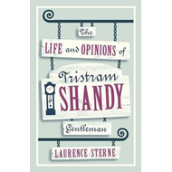 Life and Opinions of Tristram Shandy, Gentleman (BOK)