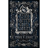 After-Supper Ghost Stories (BOK)