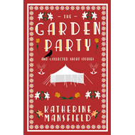 Produktbilde for Garden Party and Collected Short Stories (BOK)