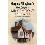 Margery Allingham's Mr Campion's Farewell: The Return of Alb (BOK)