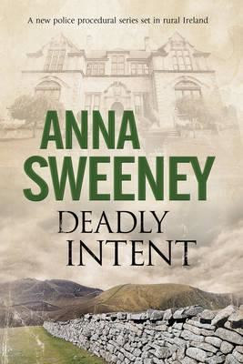 Deadly Intent: A Contemporary Irish Debut Mystery (BOK)