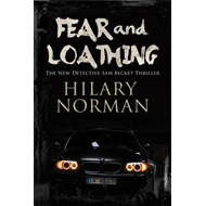 Fear and Loathing: A Detective Sam Becket Mystery Set in Mia (BOK)