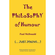 Philosophy of Humour (BOK)