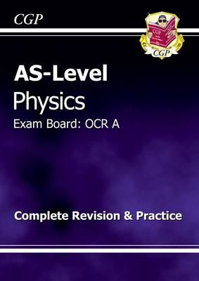 AS-Level Physics OCR A Complete Revision & Practice (BOK)