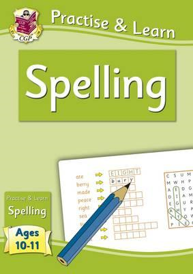 Practise & Learn: Spelling (Ages 10-11) (BOK)
