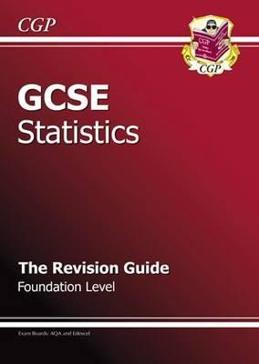 GCSE Statistics Revision Guide - Foundation (BOK)