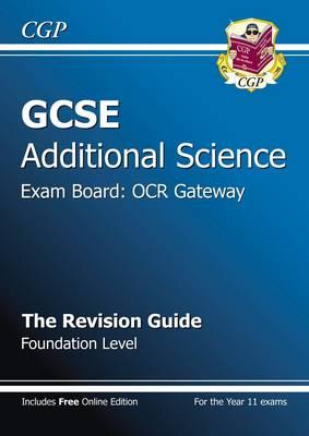 GCSE Additional Science OCR Gateway Revision Guide - Foundat (BOK)