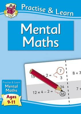 New Curriculum Practise & Learn: Mental Maths for Ages 9-11 (BOK)