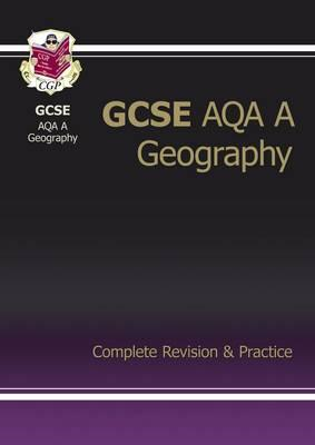 GCSE Geography AQA A Complete Revision & Practice (A*-G Cour (BOK)