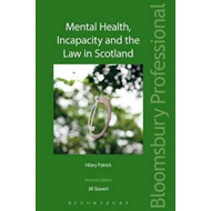 Mental Health, Incapacity and the Law in Scotland (BOK)