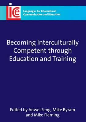 Becoming Interculturally Competent Through Education and Tra (BOK)