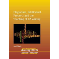 Plagiarism, Intellectual Property and the Teaching of L2 Wri (BOK)