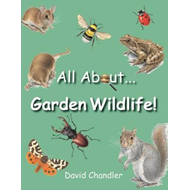 All About Garden Wildlife (BOK)