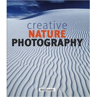 Creative Nature Photography (BOK)