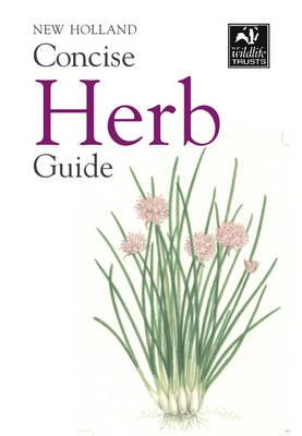 New Holland Concise Herb Guide (BOK)