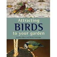 Attracting Birds to Your Garden (BOK)
