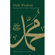 Daily Wisdom: Sayings of the Prophet Muhammad (BOK)