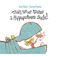 That's What Makes a Hippopotamus Smile (BOK)