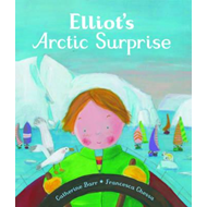Elliot's Arctic Surprise (BOK)