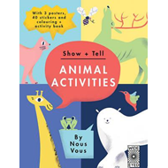 Show + Tell: Animal Activities (BOK)